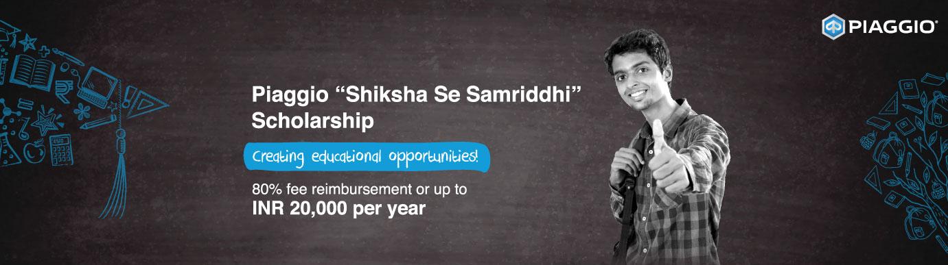 """Piaggio """"Shiksha Se Samriddhi"""" Scholarship"""