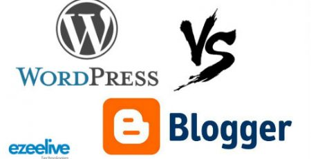 EzeeliveTechnologies - which is better wordpress or blogger