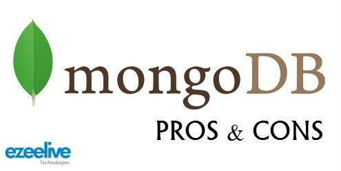 MongoDB : Why use MongoDB NoSQL Database - Pros and Cons