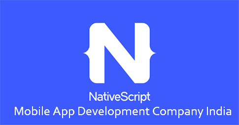 NativeScript - Mobile App Development Company India