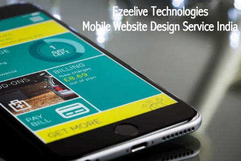 Mobile Website Design Service India - Ezeelive Technologies