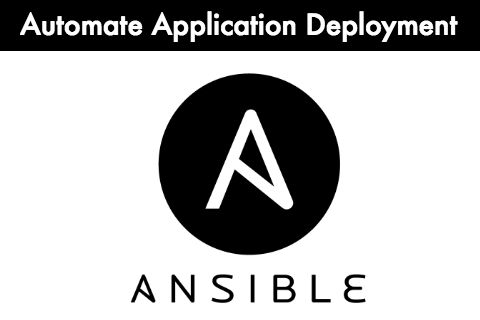 Ansible - Automate Application Deployment