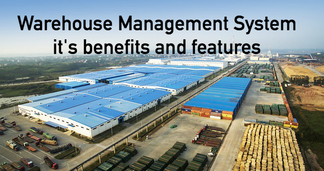 Warehouse Management System - Top 15 Advantages of WMS in 2018