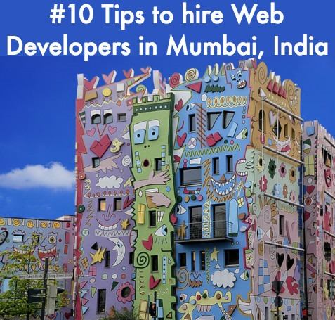 10 Tips to Hire Web Developers in Mumbai, India