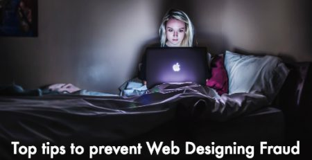 Top tips to prevent Web Designing Fraud in 2018