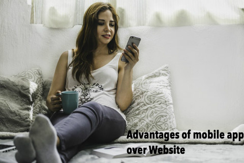 Advantages of Mobile App over Website