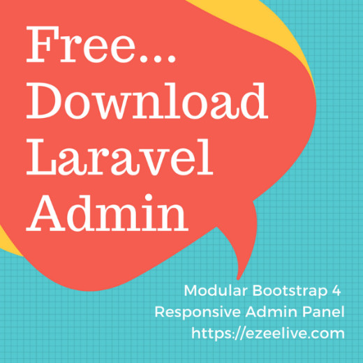Free Download - 100% Responsive Admin Template + Laravel + Bootstrap 4