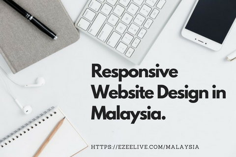 No #1 Responsive Website Design Company in Malaysia