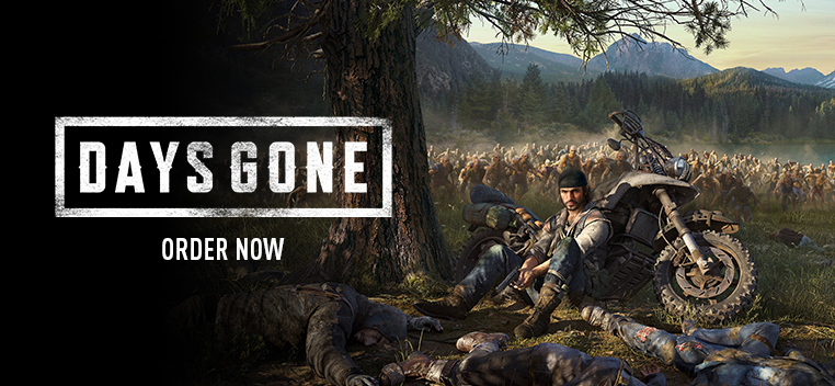 Days Gone Order Now