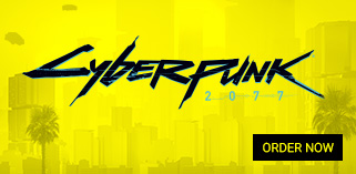 Cyberpunk 2077 Order Now