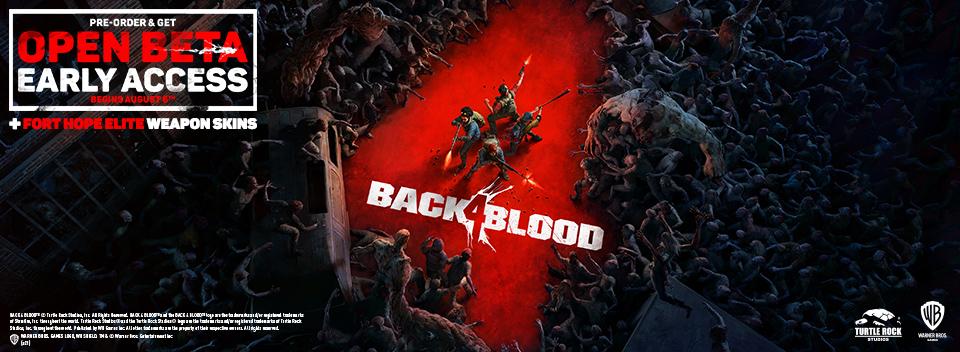 Back 4 Blood Pre order Now