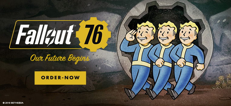 Fallout 76 Out Now