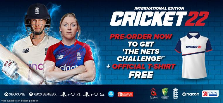 Cricket 22 Pre Order Now