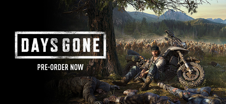 Days Gone Pre order Now