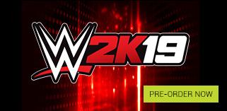 WWE 2K19 Pre order