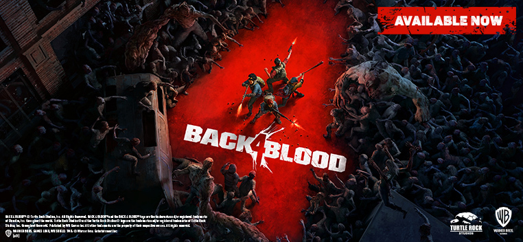 Back 4 Blood Available Now