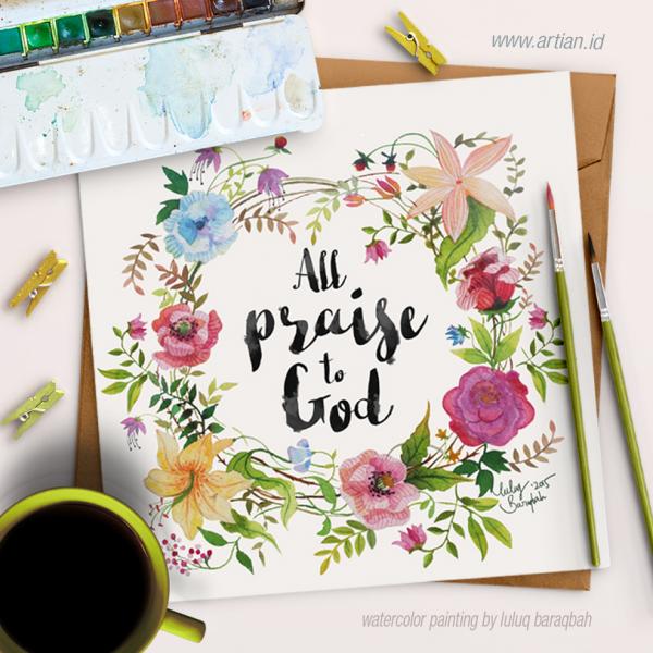 All Praise to God (Custom Text)