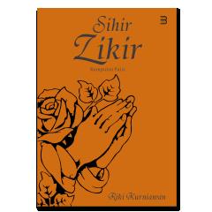 SIHIR ZIKIR