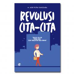 REVOLUSI CITA-CITA
