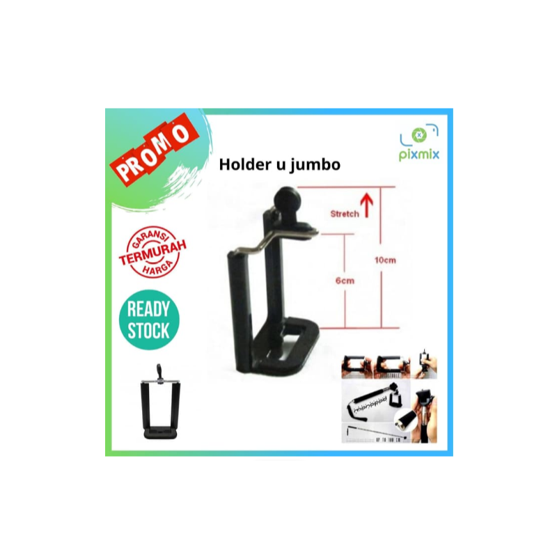 Holder U JUMBO TERMURAH | holder clamp | penjepit tongsis monopod