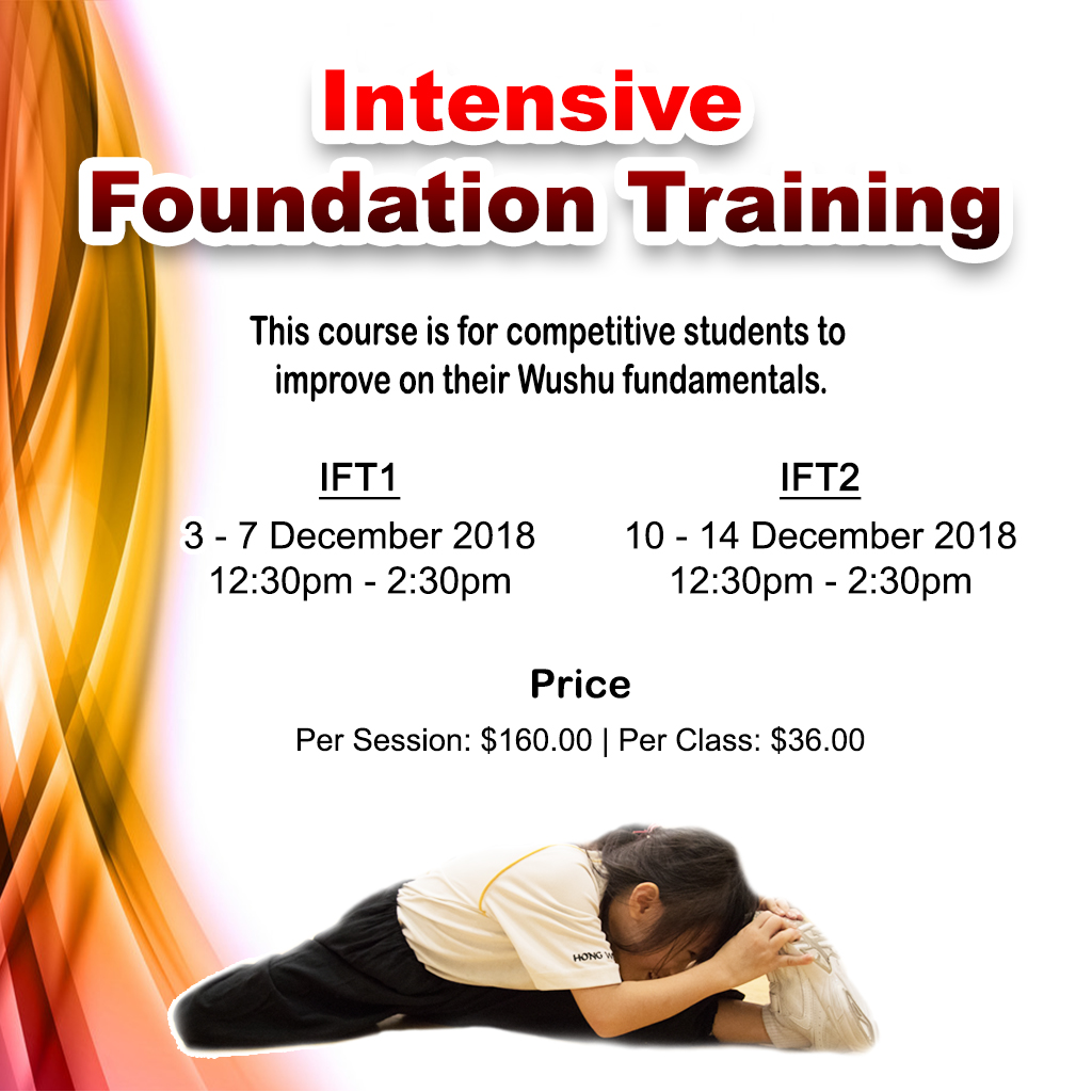 A series of intensive trainings to help improve participants' foundation such as strength, flexibility, coordination and jumps. These trainings are suitable for students who are intending to pursue the competitive track as well as athletes who are aiming for a breakthrough in their Wushu performance.