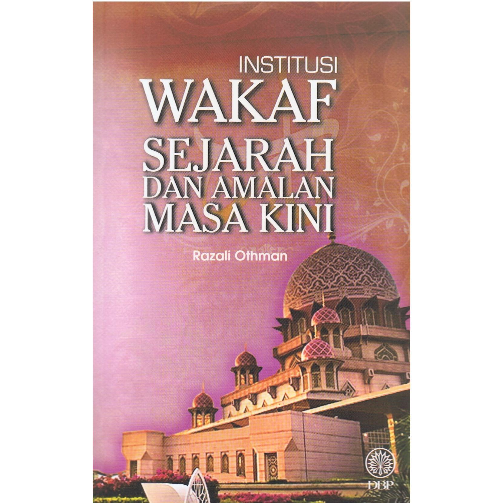 Institusi Wakaf; Sejarah dan Amalan.jpg