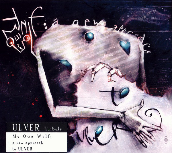 MY OWN WOLF A New Approach to ULVER.jpg