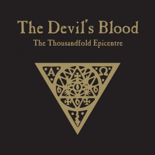 THE DEVIL'S BLOOD The Thousandfold Epicentre.jpg