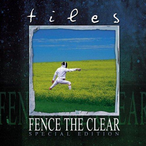 TILES Fence The Clear.jpg
