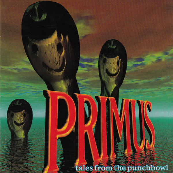 PRIMUS Tales From The Punchbowl.jpg