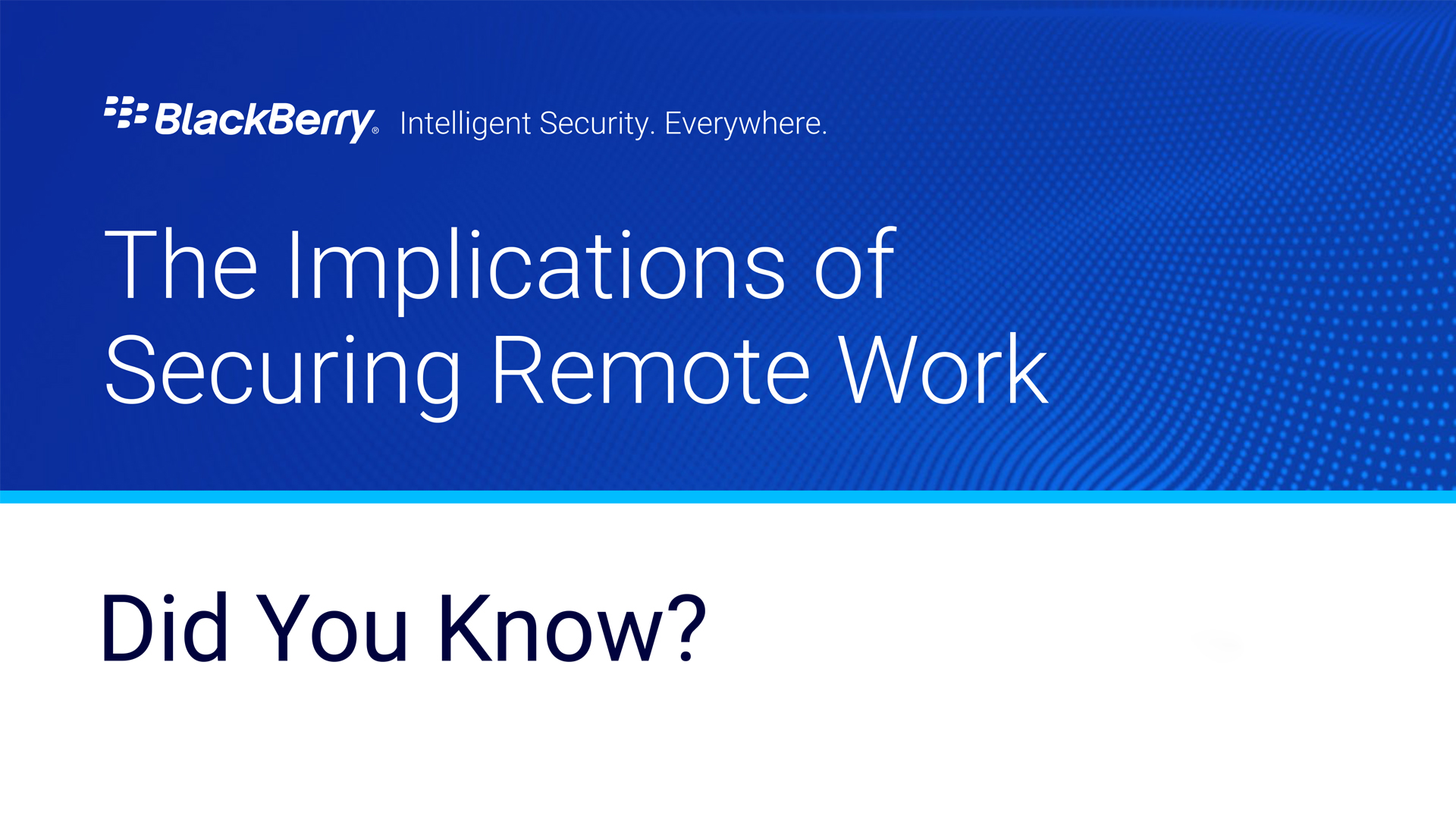 Security implications of enabling remote work