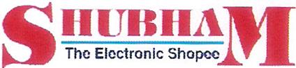 SHUBHAM THE ELECTRONIC SHOPEE