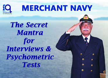 Merchant Navy : Guidance on Interviews and Pychometric Tests