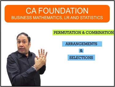 CA Foundation - Business Mathematics, LR and Statistics