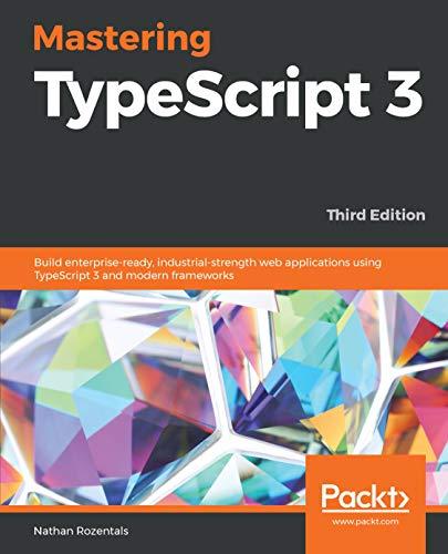 Mastering TypeScript 3