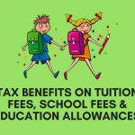 Tax Benefits on Tuition Fee