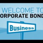 Corporate Bonds - Facts to Know