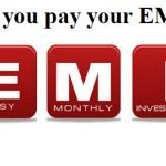 Missed your EMI Payment this month….Now what???