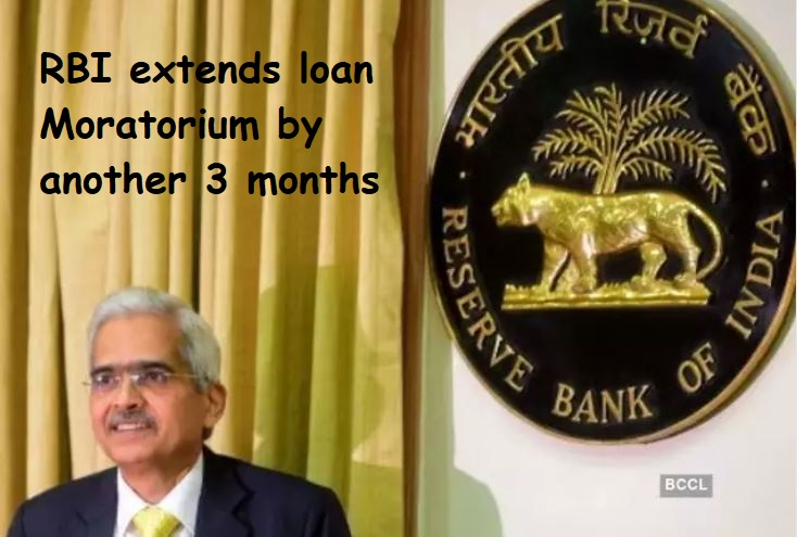 RBI extends loan Moratorium by another 3 months