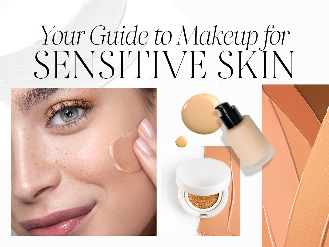 Best Makeup For Sensitive Skin For 2020 Sephora Australia