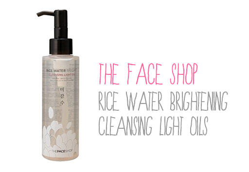 Face Shop Rice Water Brightening Cleansing Light Oil