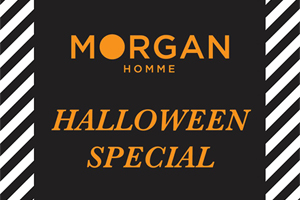 MORGAN HOMME Special Promotion for HALLOWEEN!!
