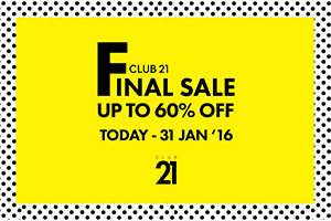 CLUB21 Final Sale up to 60% off!!