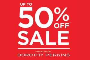 DOROTHY PERKINS further reductions 50%