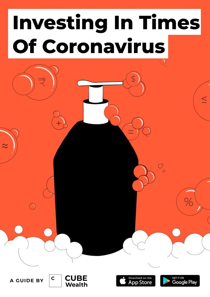 A Guide by Cube Wealth - Investing in times of Coronavirus