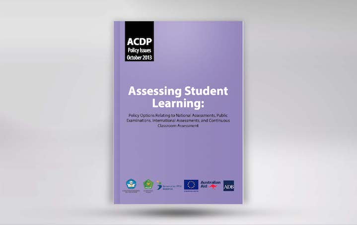 Assessing Student Learning: Policy Options Relating to National Assessments, Public Examinations, International Assessments, and Continuous Classroom Assessment