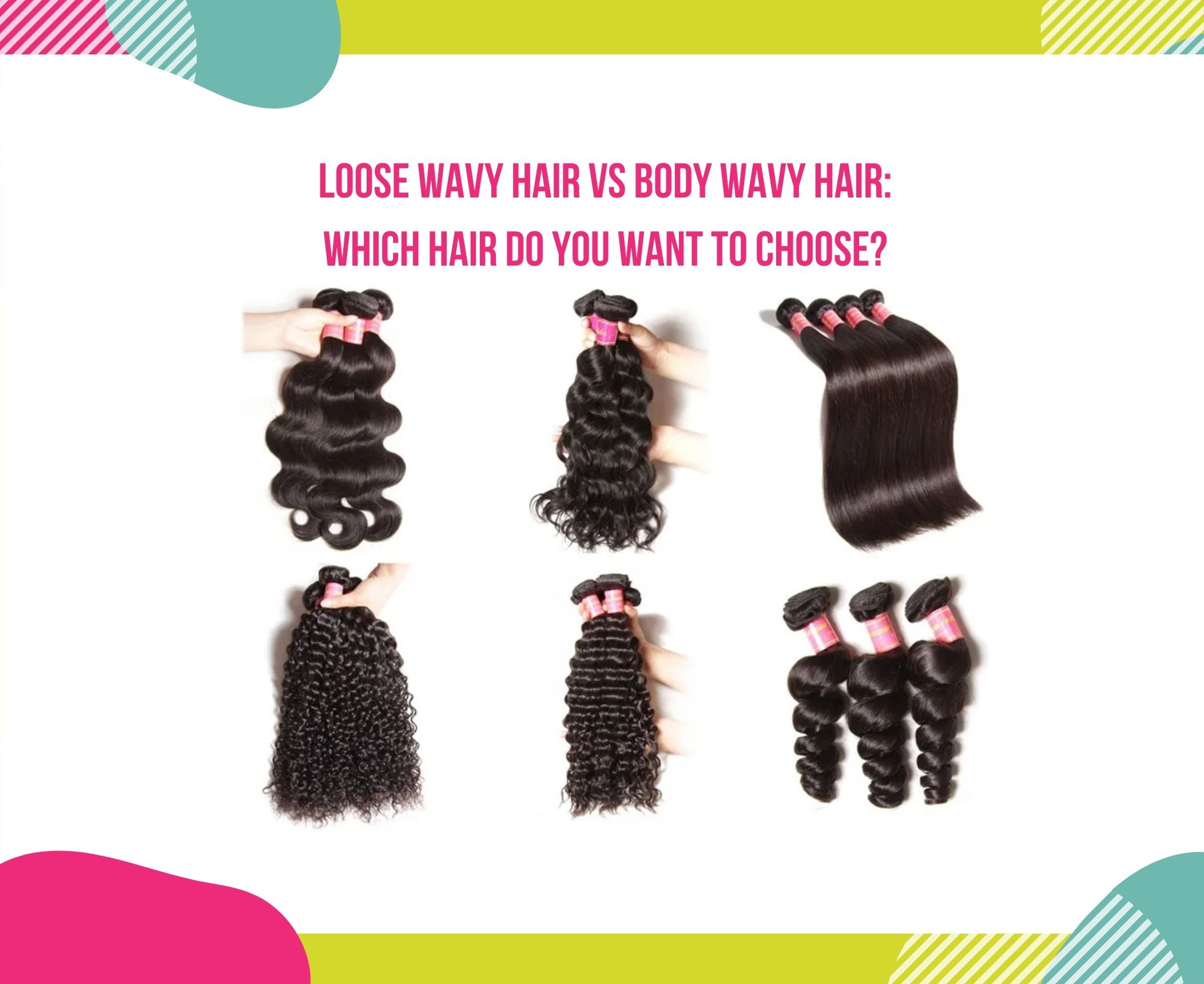 Loose Wavy Hair Vs Body Wavy Hair Which Hair Do You Want To Choose