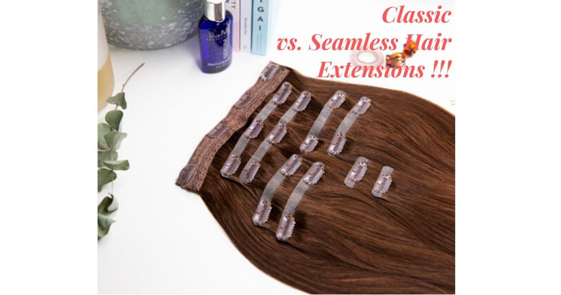 classic-clip-in-hair-extensions-vs-seamless-hair-extensions
