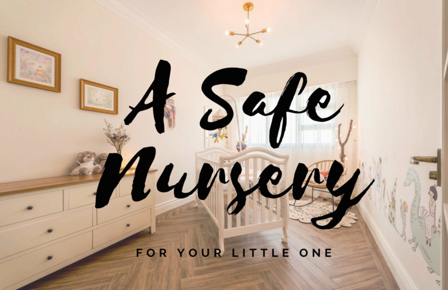 A Safe Nursery for Your Little One