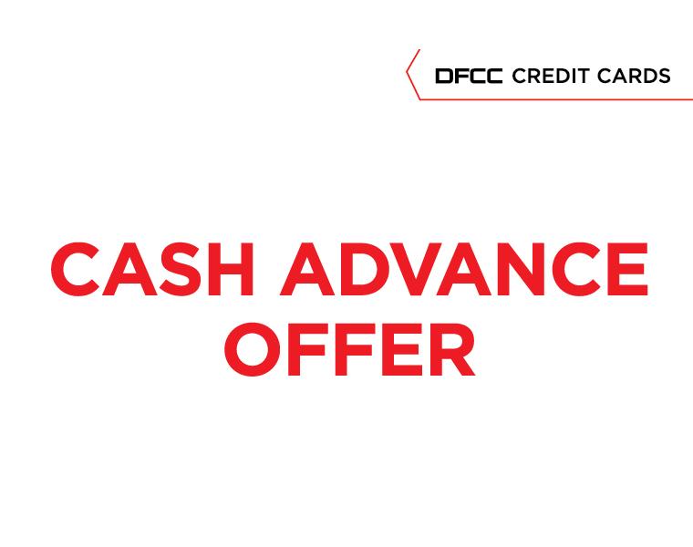 DFCC Cash Afvance offer